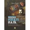 Membongkar Perancangan Israel Raya