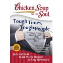 Chicken Soup For The Soul : Tough Times Tough People (Edisi Bahasa Melayu)